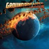 Groundbreaker – Groundbreaker