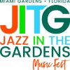 Jazz in the Gardens Music Festival Announces 2018 Line Up