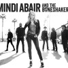 "Mindi Abair and the Boneshakers Set To Releases First Studio Album, ""The EastWest Sessions"""