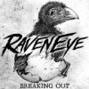"RavenEye – Review of ""Breaking Out"""