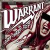 "Warrant – Hitting ""Louder Harder Faster"""
