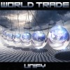 "World Trade to Release Their Third Album, ""Unify"""